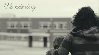 WANDERING - Short Film (2014)