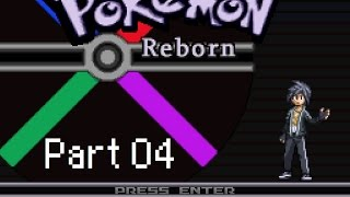 Let's Play: Pokémon Reborn! Part 04 - Badge or Boom?