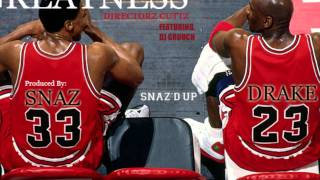 "Drake - ""Greatness"" Ft. DJ Grouch - *Directorz Cuttz* (Produced by Snaz) Twitter: @Snazduppro @Drake"