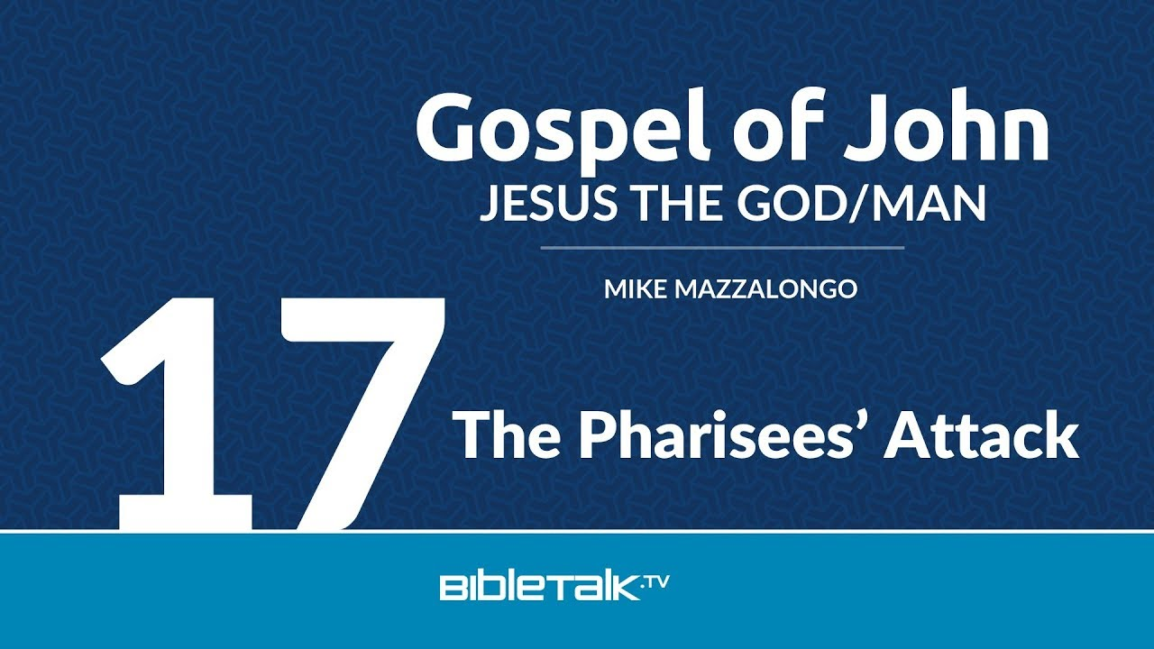17. The Pharisees' Attack