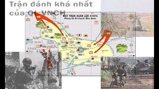 Trận XUÂN LỘC 1975:  Trận đánh Khó Khăn Nhất Của Quân Giải Phóng Trước 304 (phần 1)