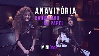 Anavitória - Barquinho De Papel