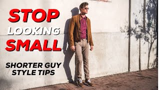 START LOOKING TALLER | 8 SHORT GUY STYLE TIPS | Parker York Smith