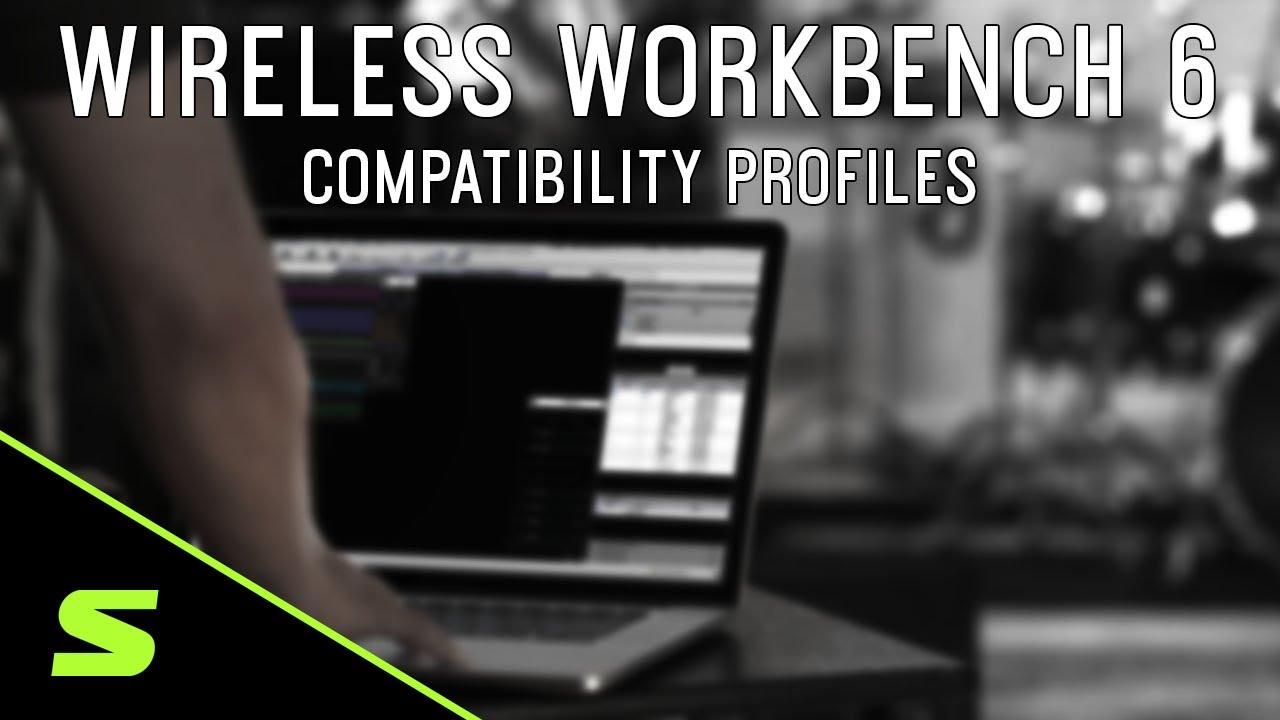 Shure WWB6: Compatibility Profiles