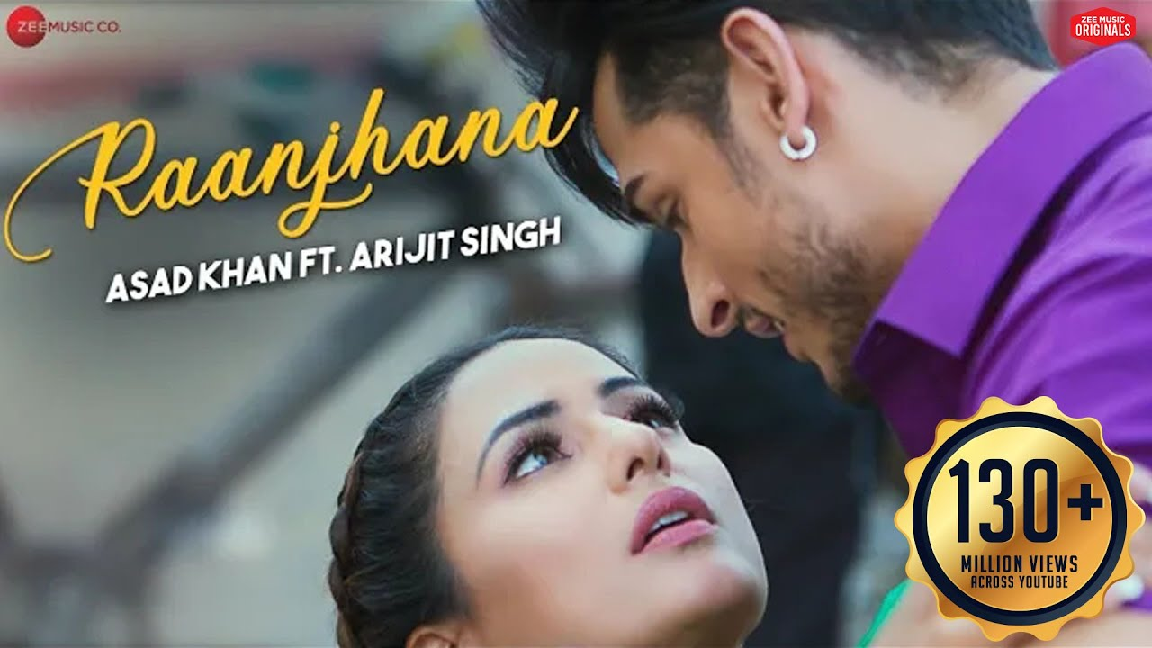 Raanjhana Song Lyrics in Hindi - Priyank Sharmaaa & Hina Khan | Asad Khan ft. Arijit Singh