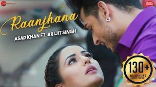 Raanjhana - Priyank Sharmaaa & Hina Khan | Asad Khan ft