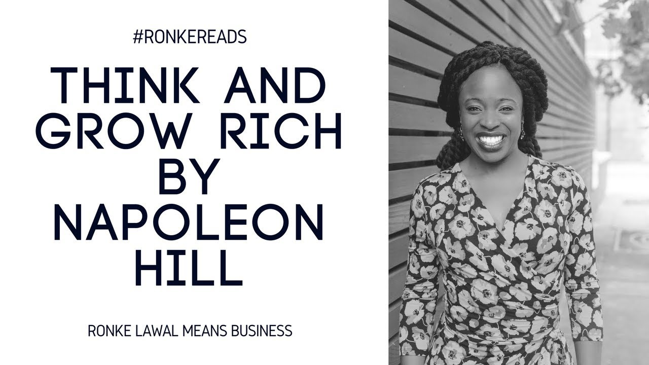 #RonkeReads: Think and Grow Rich By Napoleon Hill - Book Review