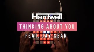 Hardwell Feat. Jay Sean   Thinking About You (Launchpad Cover By Purpz Seim) [Project File]
