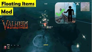 Valheim Floating Items Mod - How to Install and Gameplay