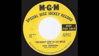 Lois Johnson - You Didn't Stop To Say Hello - '70 Honky Tonk Country on MGM ZDJ / Promo label