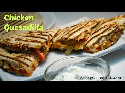 Video Chicken Quesadilla Recipe - Quick and Easy