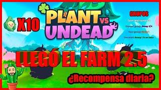 🍀Plant Vs Undead | Llegó El Farm 2.5 | Árbol Del Mundo | Últimas Noticias 🍀