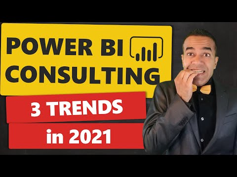 3 Trends 📈 Impacting Power BI Consulting in 2021: What's Helping 👍 & What Can Go Wrong 👎?