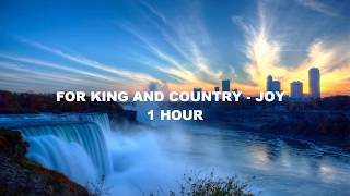 For King & Country   Joy (1 Hour)
