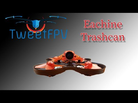 Eachine Trashcan first look 🤷‍♂️