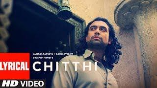 Lyrical :Chitthi Video | Feat. Jubin Nautiyal & Akanksha Puri | Kumaar | New Song 2019 | T-Series