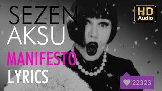 Sezen Aksu - Manifesto (Lyrics I Şarkı Sözleri)