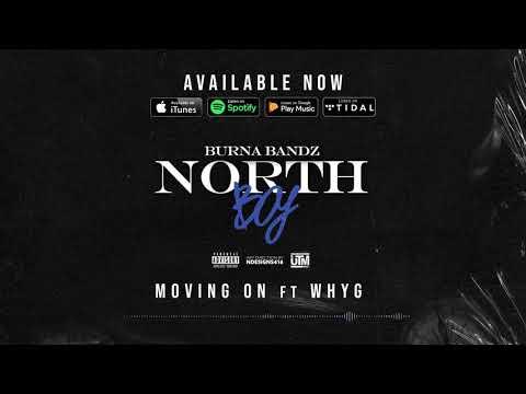 Burna Bandz - Moving On ft WhyG