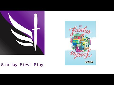 Favelas - Gameday First Play