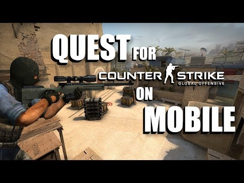 Quest for Counter Strike on Mobile