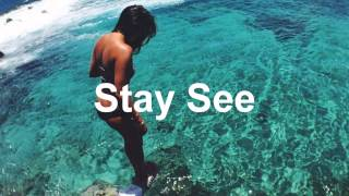 Stay See Summer Mix
