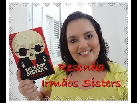 RESENHA | OS IRMÃOS SISTERS | Ep. #33