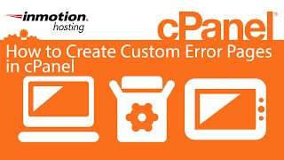 How to Create Custom Error Pages in cPanel
