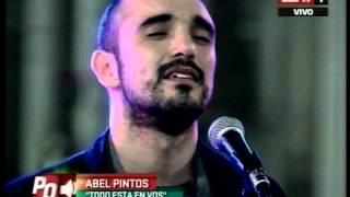 Todo Está en Vos - Abel Pintos - Pura Química - 22.09.2014