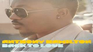 Anthony Hamilton   Best Of Me   Back To Love Album youtube original