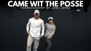 """Came Wit The Posse"" - Ace Hood 