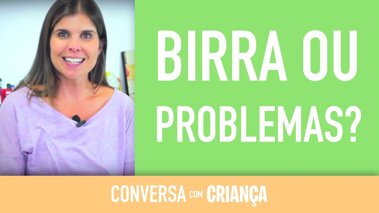 Birra ou algum problema | Conversa com Criança | Psicóloga Infantil Daniella Freixo de Faria