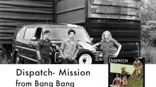 Dispatch - Mission