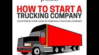 How To Start a Trucking Company Ebook/Paperback Book/Audiobook - Chapter 1