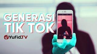 Gambar cover Ceramah Singkat :  Generasi Tik Tok  – Ustadz Ahmad Zainuddin, Lc.