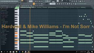 Hardwell & Mike Williams   I'm Not Sorry (Piano Cover) Fl Studio