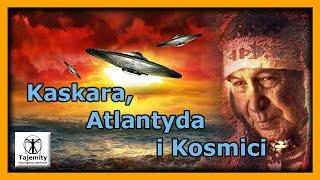 Kaskara, Atalntyda i Kosmici.