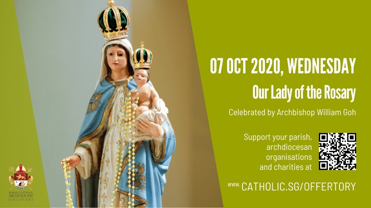 Catholic Mass Today Online Wednesday 7th October 2020 – Our Lady of the Rosary 2020