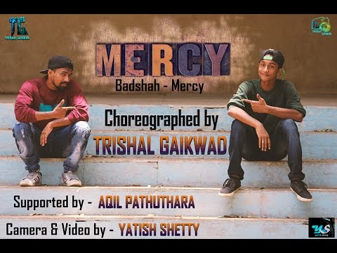 Mercy - Badshah | Official Dance Video | Choreographed by Trishal Gaikwad
