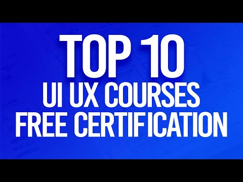 Top 10 Free UX & UI Design Courses With Free Certification ...