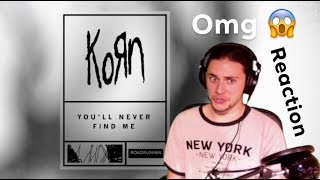 You'll Never Find Me (Korn)   REVIEWREACTION