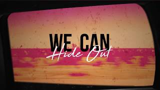 Ofenbach & Portugal. The Man   We Can Hide Out (Lyrics Video)