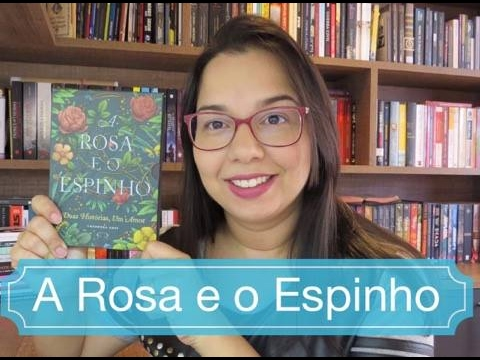 A rosa e o espinho Duas Histórias, Um amor Theodora Goss Editora V&R Editoras
