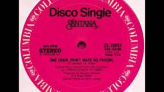 Santana - One Chain (Don't Make No Prison) Special Disco Version