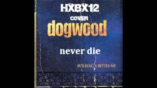 cover hxbx12  dogwood never die
