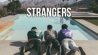 Jonas Brothers - Strangers (Lyrics) HD