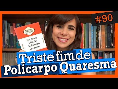 TRISTE FIM DE POLICARPO QUARESMA - LIMA BARRETO (#90)