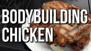 BODYBUILDING COOKING IN BULK:  CHICKEN FOR THE WEEK