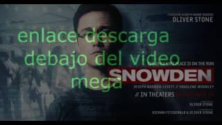 Snowden FULLHD PELICULA COMPLETA SUB  ESPAÑOL