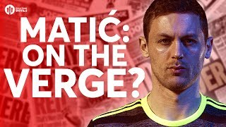 Matić: 'ON THE VERGE'? Tomorrow's Manchester United Transfer News Today! #20