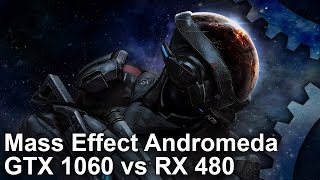 Mass Effect Andromeda PC: GTX 1060 vs RX 480 + Settings Tweaking Tips